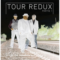 Tour Redux Partie 1 by Paradigm Shift